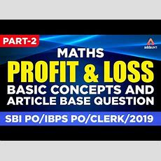 Maths For Sbi Po  Ibps 2019  Profit & Loss  Basic Concepts And Article Base Question Part