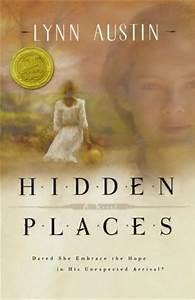 Hidden Places b... Lynn Austin Quotes