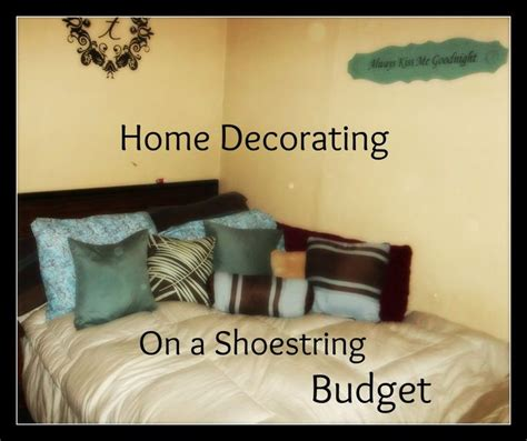home decorating on a shoestring budget for my home