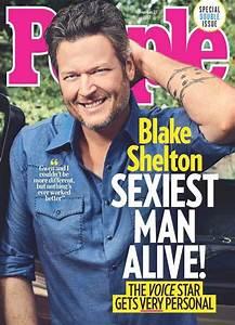 Blake Shelton Is People39s Sexiest Man Alive Because
