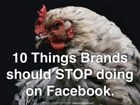 10 Things Brands Should Stop Doing On Facebook
