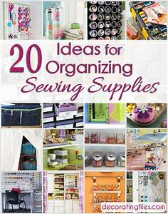 Organizing Sewing Supplies: 20 Super Simple Ideas