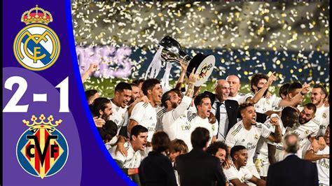Real Madrid 2-1 Villarreal 2020 | Full Match LIVE | La ...
