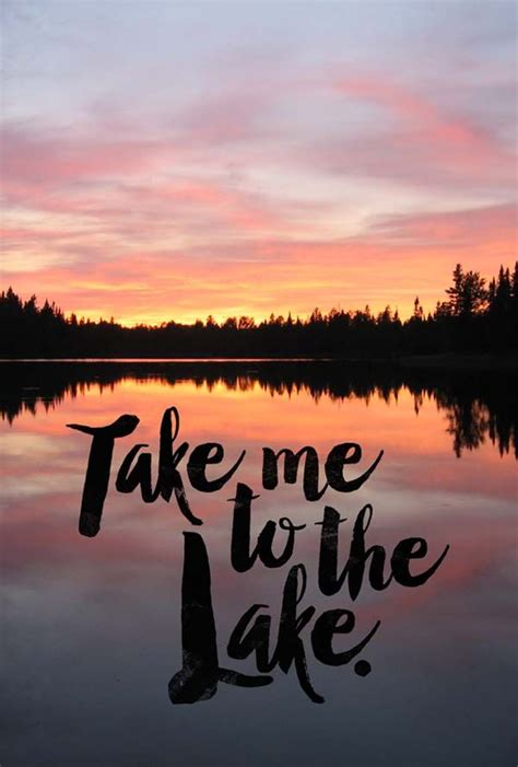 Boat Alone Quotes by Best 25 Lake Quotes Ideas On Lake Lake