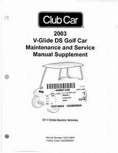 2003 club car v glide maintenance and service manual With club car manual