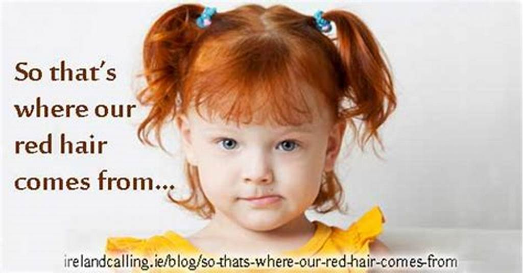 #So #That'S #Where #Our #Red #Hair #Comes #From