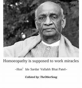 The Other Song - Quote on Homeopathy by Sardar Vallabhbhai ...
