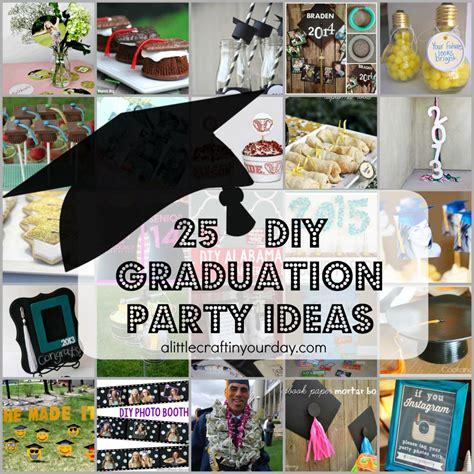 High School Graduation Decorations Diy by 25 Diy Graduation Ideas A Craft In Your Day