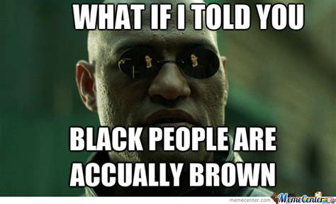 Memes About Black People - black people by warezzly meme center