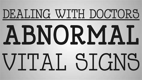 Dealing With Doctors  Abnormal Vital Signs Youtube