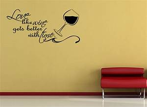 Love like wine gets better vinyl wall quote mural decal for Wall decor quotes