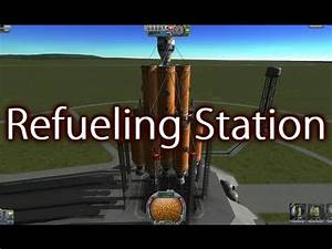 Kerbal Space Program - Refueling Station Launch - YouTube