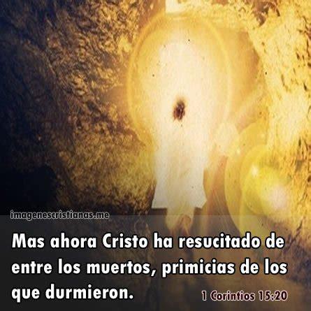 imagenes cristianas jesus ha resucitado entre los muertos