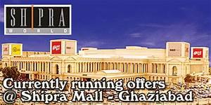 Shipra Mall Ghaziabad Sales Shipra Mall Ghaziabad
