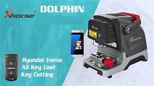 How To Cut Keys For Hyundai Verna All Keys Lost With