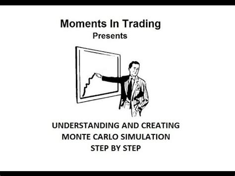 understanding  creating monte carlo simulation step