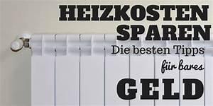Tipps Zum Geld Sparen : heizkosten sparen die besten tipps f r bares geld ~ Lizthompson.info Haus und Dekorationen