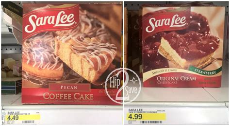 Products purchased in market may still reflect older nutritional facts labels. Good Deals on Sara Lee Coffee Cake and Cheesecake at Target - Who Said Nothing in Life is Free?