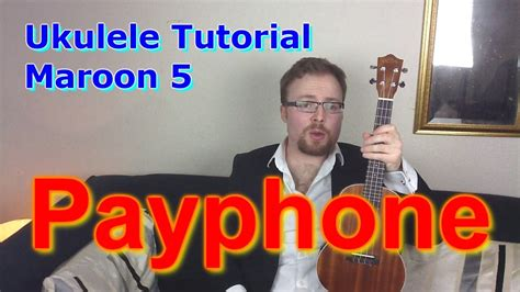maroon 5 youtube maroon 5 payphone ukulele lesson youtube