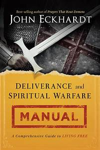 Deliverance  U0026 Spiritual Warfare Manual