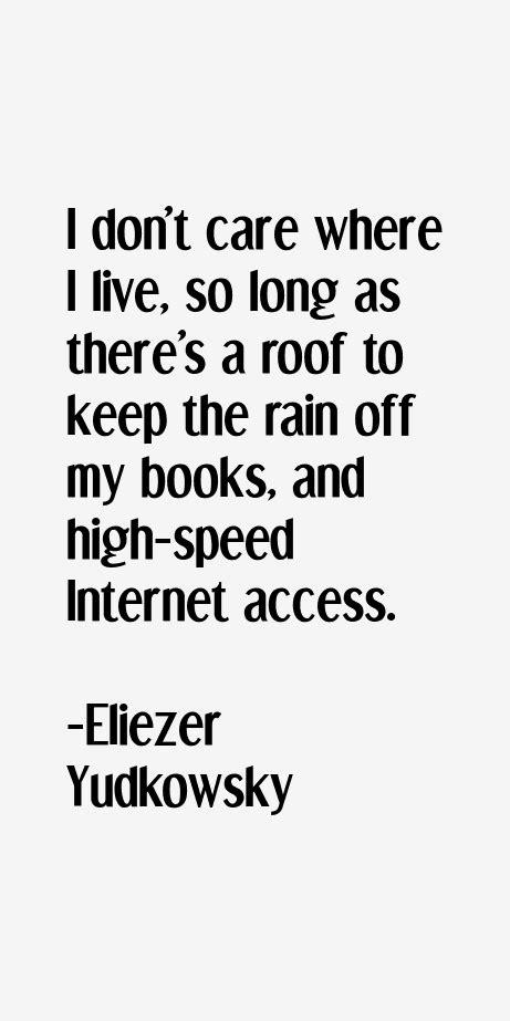 Eliezer Yudkowsky Quotes & Sayings
