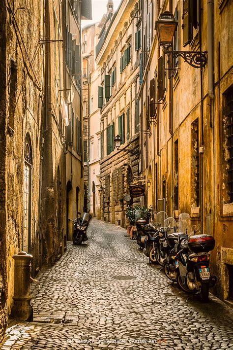 Streets Of Rome Lazio Italy By Elmar A Schätzlein