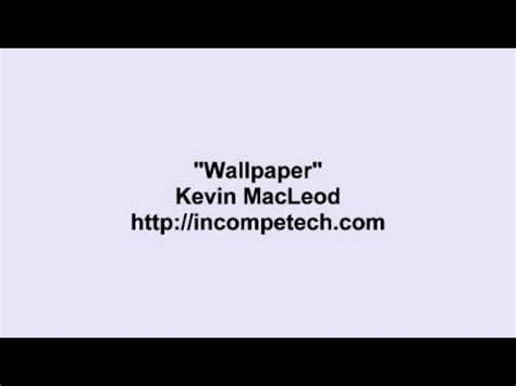 Kevin Macleod  Wallpaper Youtube