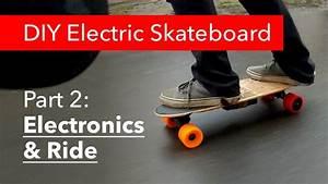 Diy Electric Skateboard Diy (Do It Your Self)