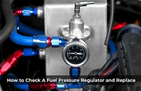 Do You To Replace The Fuel To Replace Fuel Filter On A 2004 Mazda 6 by How To Test A Fuel Pressure Regulator And Replace It Properly