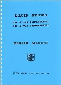David Brown Tractor 850 880 950 990 Implematic Service