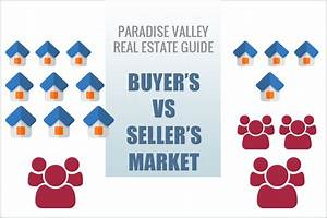 Buyer U2019s Vs Seller U2019s Market  Your Guide To Paradise Valley