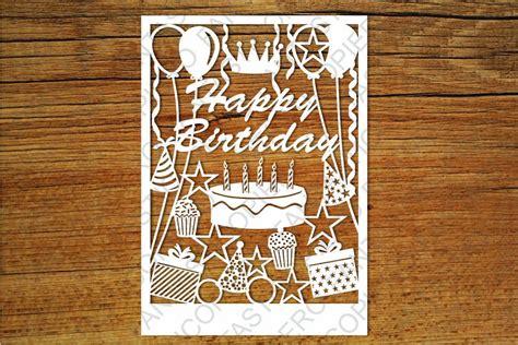 happy birthday card svg files  silhouette  cricut
