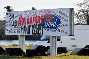 Usine Ford Bordeaux : le gouvernement ent rine la fermeture de l 39 usine de ford blanquefort ~ Medecine-chirurgie-esthetiques.com Avis de Voitures