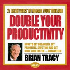 Brian Tracy 21 Great Ways To Manage Your Time Double  Download Au