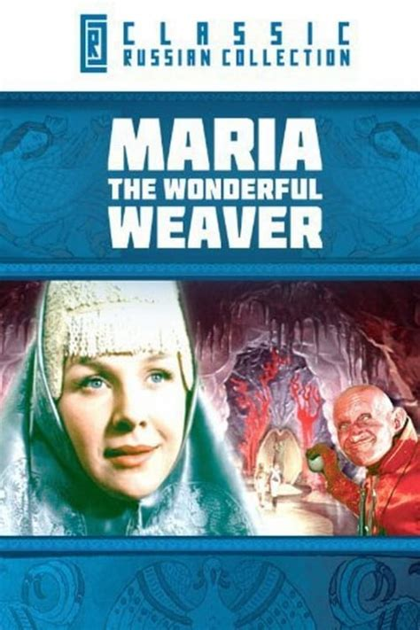 maria  wonderful weaver