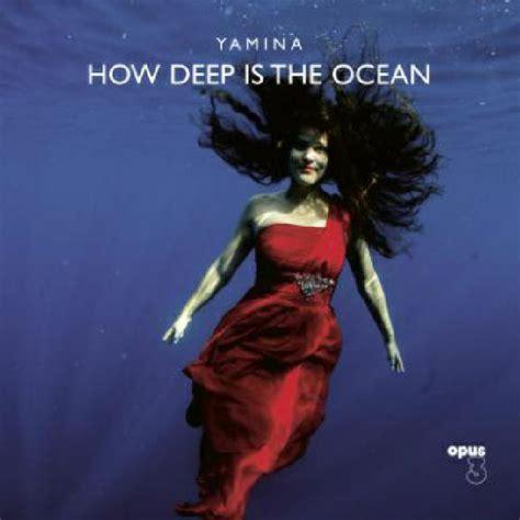 Yamina How Deep Is The Ocean Vinyl At Juno Records