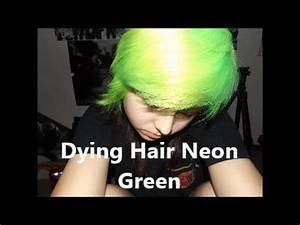 Dying hair Neon green