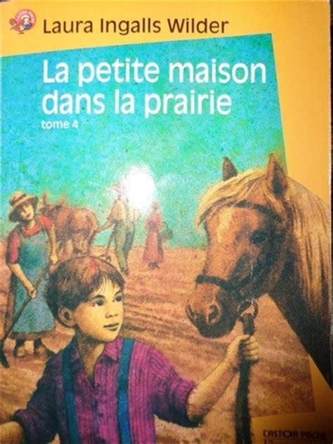 la maison dans la prairie livres 28 images ingalls wilder la maison dans la prairie t1 224 8