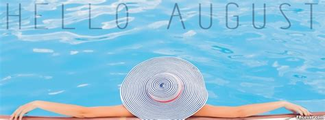 Hello August Vacation Facebook Cover Photo - FBcover.com