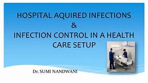 Hospital Aquired Infections and infection control in a ...