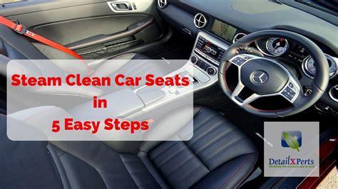 steam clean car seats youtube