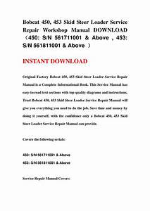 Bobcat 450  453 Skid Steer Loader Service Repair Workshop Manual Download Uff08450 Sn 561711001