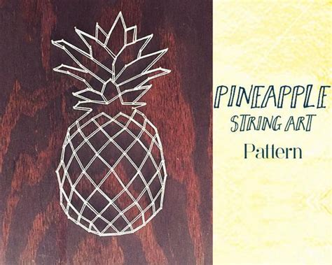 Pineapple String Art Template And Instructions String Art