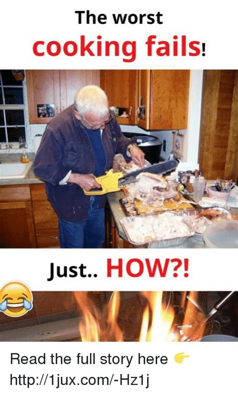 Cooking Meme - funny fails memes of 2017 on sizzle testes