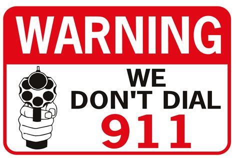 Warning We Don't Dial 911 3 Color Handgun Signxing