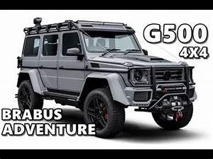 Mercedes Brabus 4x4 : brabus mercedes g500 4x4 adventure 2018 youtube ~ Medecine-chirurgie-esthetiques.com Avis de Voitures