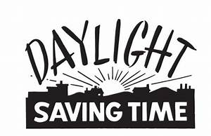 Word Of The Week What Is The Meaning Of Daylight Saving Time