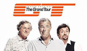 The Grand Tour Saison 2 Date : the grand tour season 2 devices you need to stream and watch online ~ Medecine-chirurgie-esthetiques.com Avis de Voitures