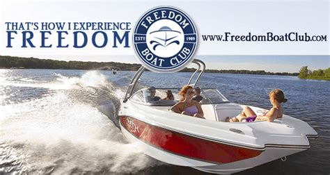 Freedom Boat Club Login by Here Is Your Chance To Get On The Water Without The