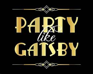 """Party like Gatsby sign"" Posters by rasaaa Redbubble"